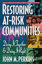 Restoring At-Risk Communities: Doing It Together and Doing It Right