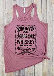 Smooth as Tennessee Whiskey Sweet as strawberry Wine - Drunk Wives Matter Funny Shirt, Womens Shirt, Gifts for Mom, Funny Womens Shirts, Graphic Tees for Women, Drinking Shirt, Party Shirt.
