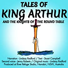 Tales of King Arthur and the Knights of the Round Table
