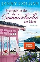 Hochzeit in der kleinen Sommerküche am Meer (Floras Küche 2): Roman (German Edition)