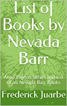 List of Books by Nevada Barr: Anna Pigeon Series and list of all Nevada Barr Books