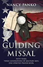 Guiding Missal: Fifty Years. Three Generations of Military Men. One Spirited Prayer Book.