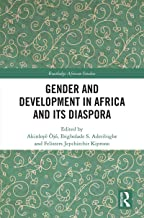 Gender and Development in Africa and Its Diaspora (Routledge African Studies)