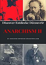 Anarchism II: What is Anarchism? (English Edition)