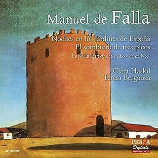 Falla: Noches en los jardines de Espana; El sombrero des tres picos
