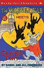 The Werewolf Club Meets Oliver Twit