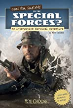 Can You Survive in the Special Forces?: An Interactive Survival Adventure (You Choose: Survival)