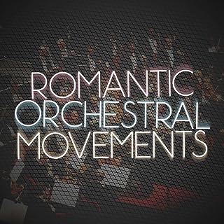 Romantic Orchestral Movements