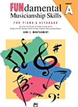 FUNdamental Musicianship Skills, Elementary Level A: Activities for Private or Group Lessons and to Prepare for the National Guild of Piano Teachers Musicianship Phases