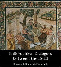 Philosophical Dialogues between the Dead, Volume I