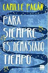 Para siempre es demasiado tiempo (Spanish Edition) Kindle Edition