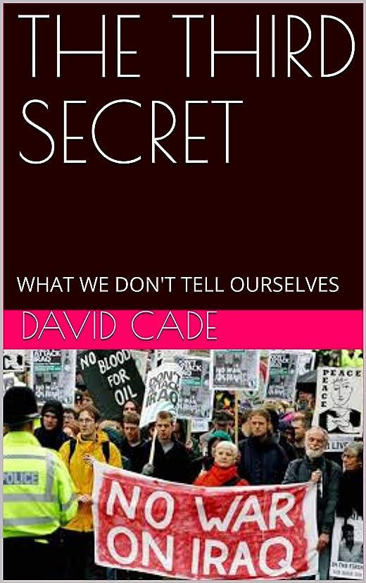 ひねくれた差し迫った呼びかけるTHE THIRD SECRET: WHAT WE DON'T TELL OURSELVES (THE OMAR SAGA Book 3) (English Edition)
