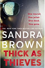 Thick as Thieves: The gripping, sexy new thriller from New York Times bestselling author Kindle Edition