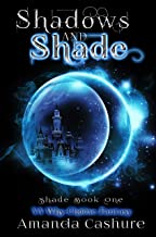 Shadows and Shade: YA Why Choose Fantasy (Shadows and Shade Series)