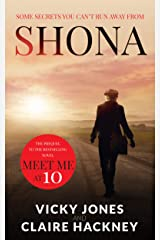Shona: Every Small Town has its Secrets… An Unforgettable Historical Drama Series Set in 1950s America. (The Shona Jackson series Book 1) Kindle Edition