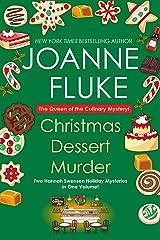 Christmas Dessert Murder (A Hannah Swensen Mystery) Kindle Edition