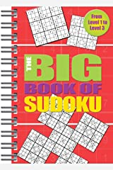 Big Book of Sudoku: Over 500 Puzzles & Solutions, Easy to Hard Puzzles for Adults Spiral-bound
