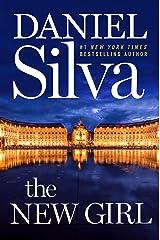 The New Girl: A Novel (Gabriel Allon Book 19) Kindle Edition