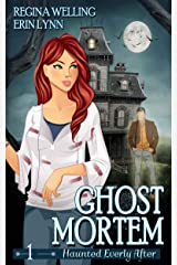 Ghost Mortem: A Ghost Cozy Mystery Series (Haunted Everly After Book 1) Kindle Edition