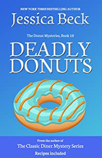 Deadly Donuts (Donut Shop Mysteries Book 10)