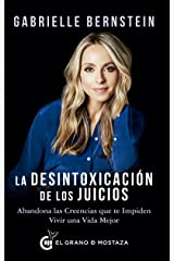 La desintoxicación de los juicios (Spanish Edition) Kindle Edition