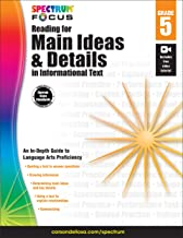 Spectrum Reading for Main Ideas and Details in Informational Text, Grade 5 (Spectrum Focus)