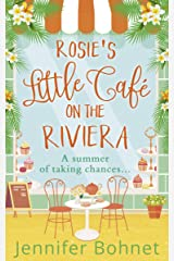 Rosie's Little Café on the Riviera: The perfect uplifting romantic comedy! (English Edition) eBook Kindle
