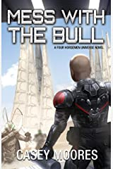 Mess With the Bull (Rise of the Peacemakers Book 8) Kindle Edition