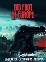 Bigfoot in Europe