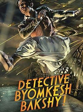 Detective Byomkesh Bakshy! (English Subtitled)