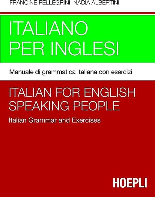Italiano per inglesi: Manuale di grammatica italiana con esercizi + chiavi degli esercizi (Italian Edition)