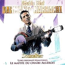 Dahmane El Harrachi : Double best (Le maître du chaâbi algérois)