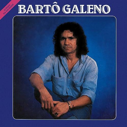 GALENO PARA BARTO BAIXAR MUSICAS