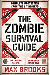 The Zombie Survival Guide: Complete Protection from the Living Dead Kindle Edition