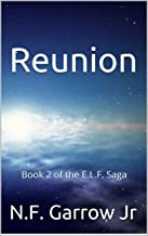 Reunion: Book 2 of the E.L.F. Saga (English Edition)