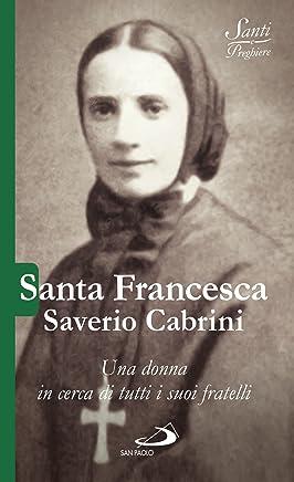Santa Francesca Saverio Cabrini (Italian Edition)