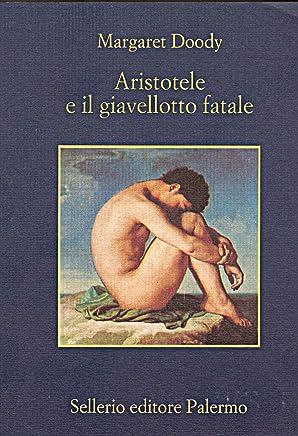 Aristotele e il giavellotto fatale (Aristotele detective Vol. 2)