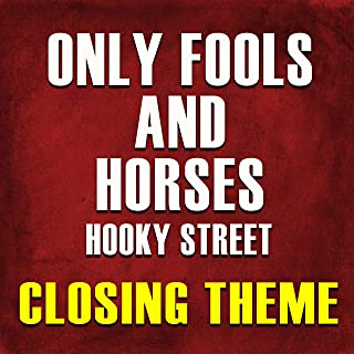 Only Fools and Horses (Hooky Street Closing Theme)