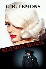 Blonde Moxie Kindle Edition