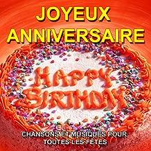 Joyeux anniversaire - Happy Birthday (Chansons et musiques pour toutes les fêtes)
