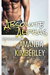 Absolute Alphas Kindle Edition