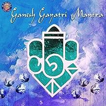 Ganesh Gayatri Mantra (Ekdantay Vidmahe)
