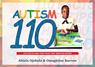 Autism 110: 110 facts and tips that you should know
