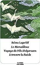 Le Merveilleux Voyage de Nils Holgersson à travers la Suède : Texte abrégé
