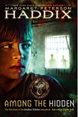 Among the Hidden (Shadow Children Book 1) Kindle Edition