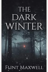 The Dark Winter: A Supernatural Apocalypse Novel (Whiteout Book 2) Kindle Edition