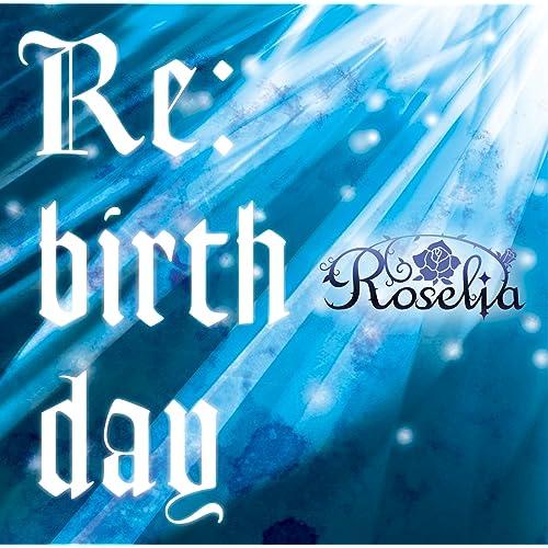 Re:birth day