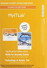 MyLab IT with Pearson eText -- Access Card -- for Skills 2013 with Technology In Action Complete (My It Lab)