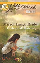 Mirror Image Bride: A Fresh-Start Family Romance (Texas Twins Book 2)