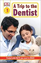 DK Readers L1: A Trip to the Dentist (DK Readers Level 1)